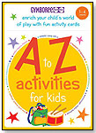 A to Z Activities for Kids by KEY PORTER BOOKS