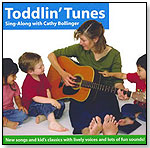 Toddlin' Tunes: Sing-Along With Cathy Bollinger by RIVANNA MUSIC