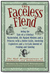 The Faceless Fiend by KIDS CAN PRESS
