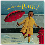 Who Likes the Rain? by KIDS CAN PRESS