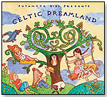 Celtic Dreamland by PUTUMAYO KIDS