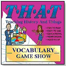 THAT: Teaching History and Things – Vocabulary Game Show by WINDMILL WORKS