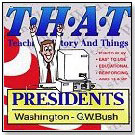 THAT: Teaching History and Things – Presidents Volumes 1-5 by WINDMILL WORKS