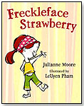 Freckleface Strawberry by BLOOMSBURY USA