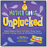 Mother Goose Unplucked by MAPLE TREE PRESS