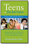 Teens and the Job Game by IUNIVERSE INC.