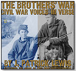 The Brothers' War: Civil War Voices in Verse by NATIONAL GEOGRAPHIC SOCIETY