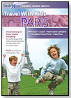 Travel With Kids: Paris by PORCHLIGHT HOME ENTERTAINMENT