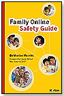 Family Online Safety Guide by SYMANTEC CORPORATION