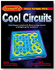 ScienceWiz™ Cool Circuits by SCIENCE WIZ / NORMAN & GLOBUS INC.