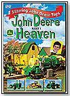 John Deere Heaven, Part I by TM BOOKS AND VIDEO