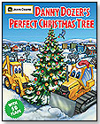 Danny Dozer's Perfect Christmas Tree by RUNNING PRESS BOOK PUBLISHERS