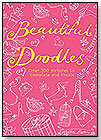 Beautiful Doodles by RUNNING PRESS BOOK PUBLISHERS