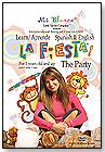 La Fiesta – The Party DVD by LITTLE XAVIER COMPANY