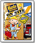Bob The Builder™ ON SITE:  Houses & Playgrounds by HIT ENTERTAINMENT