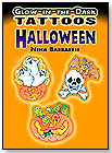 Glow-in-the-Dark Halloween Tattoos by DOVER PUBLICATIONS