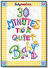 30 Minutes to a Quiet Baby by BABY PRODIGY