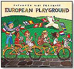 European Playground by PUTUMAYO KIDS