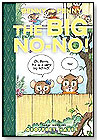 Toon Books - Benny and Penny in The Big No-No! by RAW JUNIOR LLC