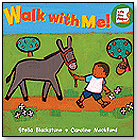 Walk With Me! by BAREFOOT BOOKS