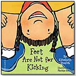 Feet Are Not for Kicking by Free Spirit Publishing