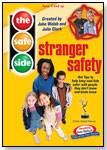 Stranger Safety by THE SAFE SIDE, LLC