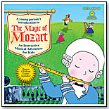 The Magic of Mozart by CASABLANCA KIDS INC.