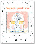 Singing Shijimi Clams by KANE/MILLER BOOK PUBLISHERS