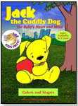 Jack, the Cuddly Dog - Colors and Shapes by HELLO BABY PRODUCTIONS