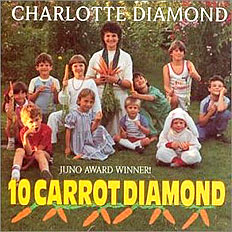 Charlotte Diamond: 10 Carrot Diamond (Best Seller)