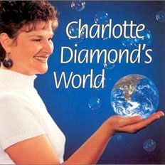Charlotte Diamond: Charlotte Diamond's World