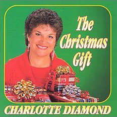 Charlotte Diamond: The Christmas Gift