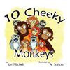 10 Cheeky Monkeys by Kat Michels by IN HEELS PUBLISHING