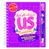 It's All About Us (...Especially Me!): A Journal of Totally Personal Questions For You & Your Friends by KLUTZ