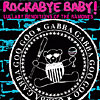 Rockabye Baby! Lullaby Renditions of the Ramones by ROCKABYE BABY!
