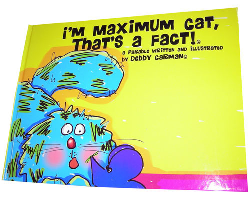 I'm Maximum Cat, That's A Fact! © by FAUX PAW PRODUCTIONS INC.