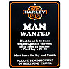 Harley Man Wanted Sign by SMART BLONDE