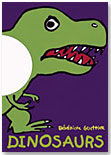 Dinosaurs by KANE/MILLER BOOK PUBLISHERS