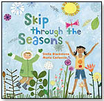 Skip Through the Seasons by BAREFOOT BOOKS