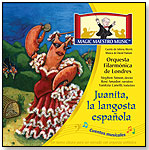 Juanita la Langosta Espanola (Stories in Music Series) by MAESTRO CLASSICS