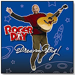 Roger Day: Dream Big! by ROGER DAY PRODUCTIONS LLC
