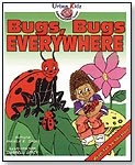 Bugs, Bugs Everywhere by ALL 4 KIDZ ENTERPRISES