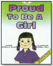 Proud to Be a Girl by ALL 4 KIDZ ENTERPRISES