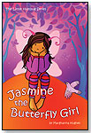 Book One - Jasmine the Butterfly Girl by WILDWOOD MEDIA