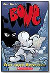 BONE: Out From Boneville by SCHOLASTIC