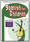 Spanish for Children Volume 2 by THE BILINGUAL FUN COMPANY