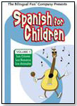 Spanish for Children Volume I by THE BILINGUAL FUN COMPANY