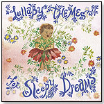 Lullaby Themes for Sleepy Dreams by ROCK ME BABY RECORDS