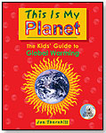 This Is My Planet: The Kids' Guide to Global Warming by MAPLE TREE PRESS