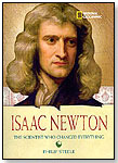 Isaac Newton: The Scientist Who Changed Everything by NATIONAL GEOGRAPHIC SOCIETY